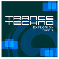 Trance Techno Explosion Vol.02 — сборник