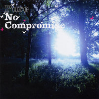 No Compromise — Pure