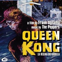 Queen Kong — The Peppers
