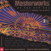 Masterworks of the New Era - Volume Ten — Kiev Philharmonic/Czech Philharmonic