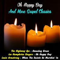 Oh Happy Day and More Gospel Classics — Louis Armstrong