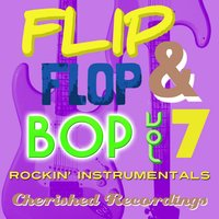 Flip Flop and Bop, Vol. 7 — King Curtis
