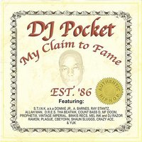 My Claim To Fame — DJ Pocket