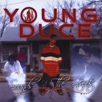 Sounds of The Streets — Young Duce