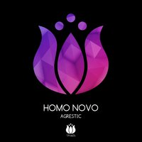 Agrestic — Homo Novo
