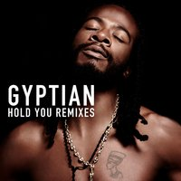 Hold You Remixes — Gyptian