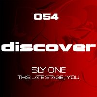 This Late Stage / You — Sly One