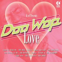 Doo Wop Love — The Cleftones