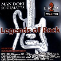 Legends of Rock — Man Doki Soulmates