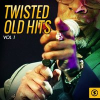 Twisted Old Hits, Vol. 1 — сборник