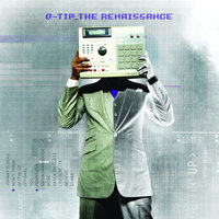 The Renaissance — Q-Tip