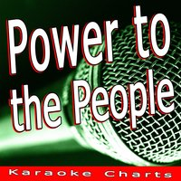 Power to the People — Karaoke Charts