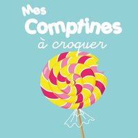 Mes comptines à croquer — сборник