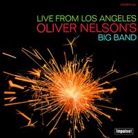 Live From Los Angeles — Oliver Nelson