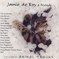 The Child In Me: Songs That Take You Back To Your Childhood, Vol. 5 - Animal Tracks — Jamie deRoy & Friends