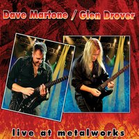 Live at Metalworks — Dave Martone, Glen Drover