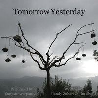 Tomorrow Yesterday — Songstowearpantsto