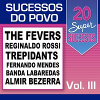 20 Super Sucessos do Povo, Vol. 3 — сборник