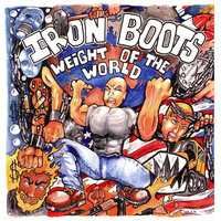 Weight of the World — Iron Boots
