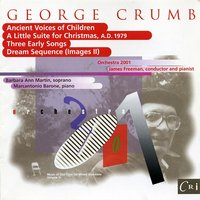 Music of Our Time, Vol. 3:  George Crumb — George Crumb, James Freeman, Orchestra 2001