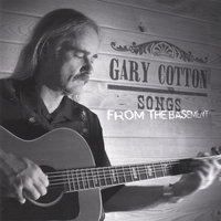 Songs From The Basement — Gary Cotton