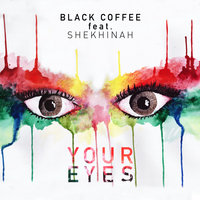 Your Eyes — Black Coffee