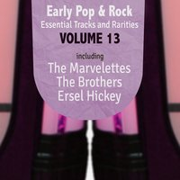 Early Pop & Rock Hits, Essential Tracks and Rarities, Vol. 13 — сборник