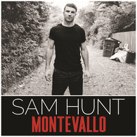 Montevallo — Sam Hunt