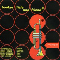 And Friend — Booker Little, Max Roach