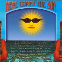 Here Comes the Sun - Acoustic Guitar Classics Vol. 1 — Fred Benedetti & Peter Pupping