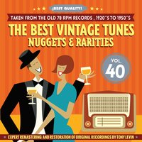 The Best Vintage Tunes. Nuggets & Rarities ¡Best Quality! Vol. 40 — сборник