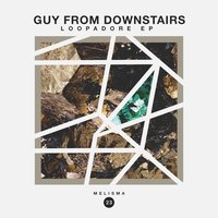 Loopadore Ep — Guy From Downstairs
