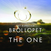 The One — The One (Det Kungliga Bröllopet)