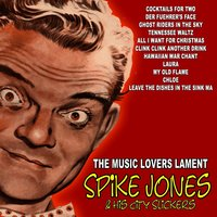The Music Lover's Lament — Spike Jones and His City Slickers