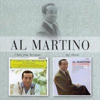 I Love You Because/My Cherie — Al Martino