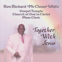Together With Jesus — Rev. Richard White