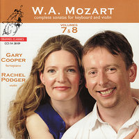 Mozart: Complete Sonatas for Keyboard and Violin — Rachel Podger, Gary Cooper, Вольфганг Амадей Моцарт