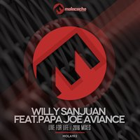 Live for Life — Willy Sanjuan