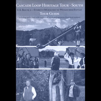 Cascade Loop Heritage Tour - South — Northwest Heritage Resources