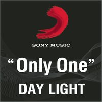 Only one — Day light