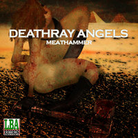Meathammer — Deathray Angels