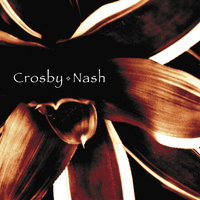 Crosby & Nash — David Crosby, Graham Nash, Crosby / Nash