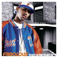 This Is My Party — Fabolous