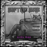 Girl Rap — Gifted Gab