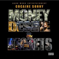Money Desire & Regret — Cocaine Sonny