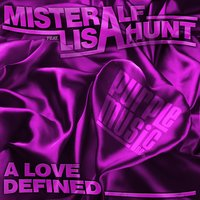 A Love Defined — Misteralf, Lisa Hunt
