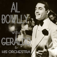 Al Bowlly With Geraldo and His Orchestra — Al Bowlly