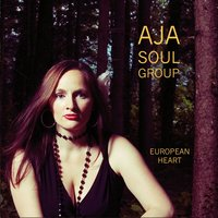 European Heart — Aja Soul Group