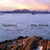 Rise Above — JGromma