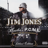 Hustler's P.O.M.E. — Jim Jones